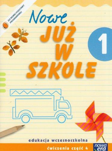 9788374097659: Nowe Juz w szkole 1 Cwiczenia Czesc 4