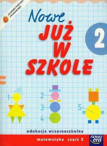 Nowe juz w szkole 2 Matematyka Czesc: Bielenica, Krystyna, Bura,