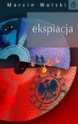 Ekspiacja: Marcin Wolski