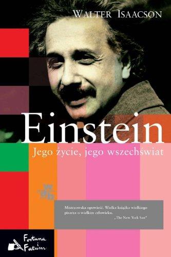 9788374146500: Einstein: Jego życie, jego wszechświat