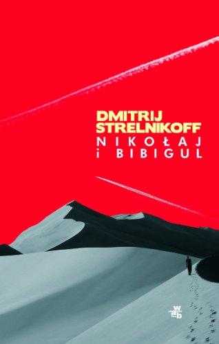 9788374146937: Nikolaj i Bibigul