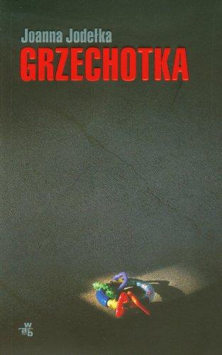 9788374149013: Grzechotka (polish)