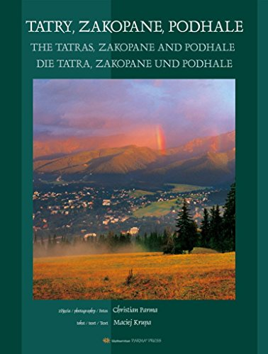 Tatry Zakopane Podhale The Tatras De Tatra: Parma, Christian, Krupa,