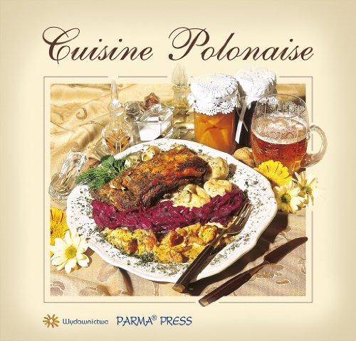 Cuisine Polonaise Kuchnia polska (wersja francuska): Parma, Christian