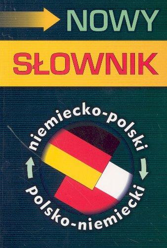 Nowy slownik niemiecko-polski polsko-niemiecki: Czechowska-Blachiewicz, Aleksandra