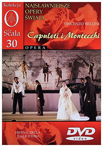 9788374258487: Kolekcja La Scala: Opera 30 - Capuleti i Montecchi [DVD] (No English version)