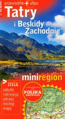Tatry i Beskidy Zachodnie. Przewodnik + atlas: Lodzinska Ewa, Wieczorek