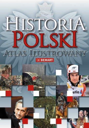 9788374277372: Historia Polski atlas ilustrowany