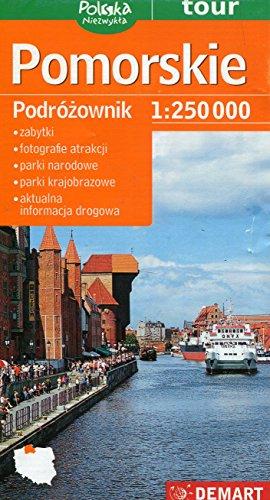 Pomorskie. Turystyczna mapa samochodowa wojewodztwa. Podrozownik. 1:250