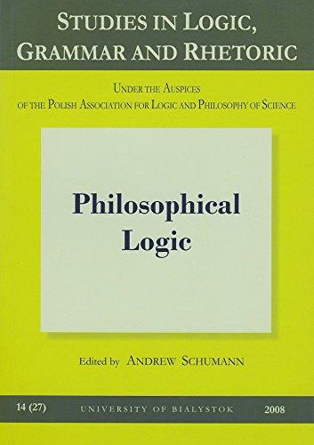 9788374311632: Philosophical Logic (Studies in Logic, Grammar and Rhetoric)