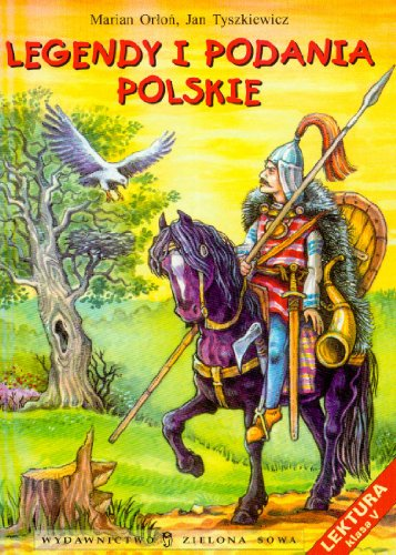 Legendy i podania polskie: Marian Orlon; Jan