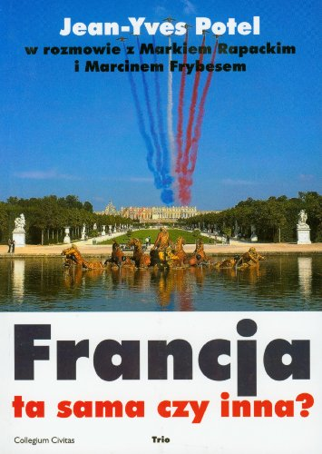Francja ta sama czy inna: Potel Jean-Yves