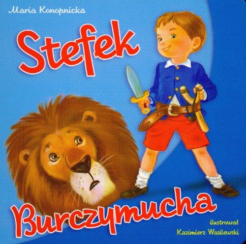 Stefek burczymucha - Maria Konopnicka [KSI???KA]: Maria Konopnicka
