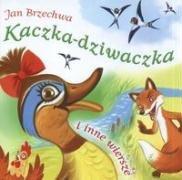 Kaczka-dziwaczka i inne wiersze: Brzechwa, Jan