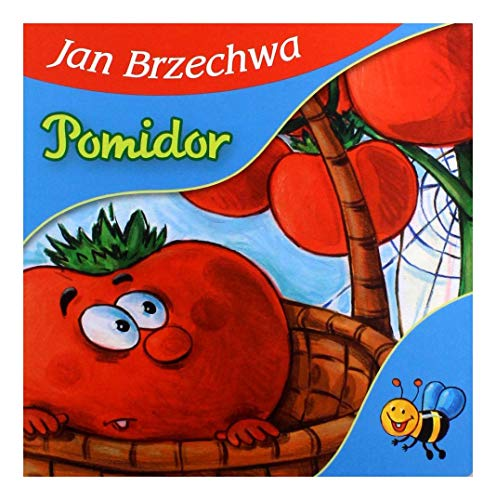 Pomidor: Jan Brzechwa