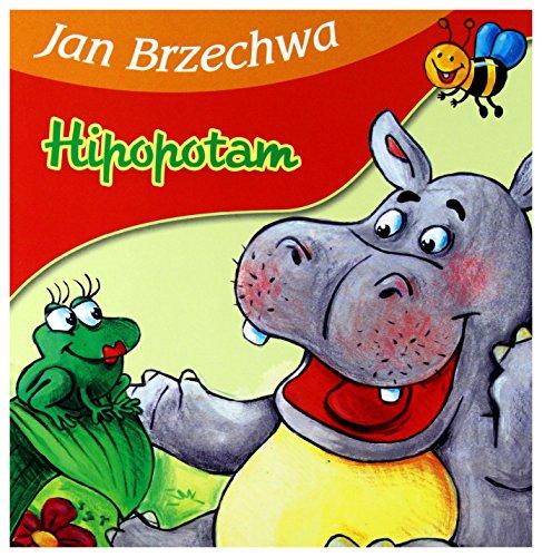 Hipopotam: Jan Brzechwa