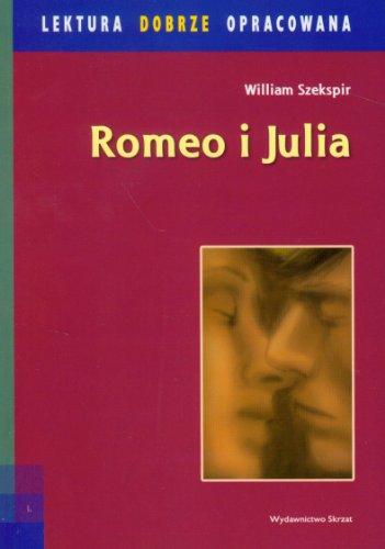 9788374374750: Romeo i Julia lektura dobrze opracowana