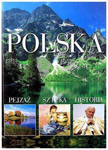 9788374471329: Polska. Pejzaz, sztuka, historia