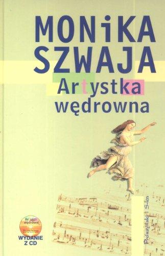 Artystka wedrowna + CD: Monika Szwaja