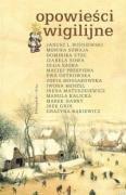 Opowiesci wigilijne: Monika Szwaja (Author),