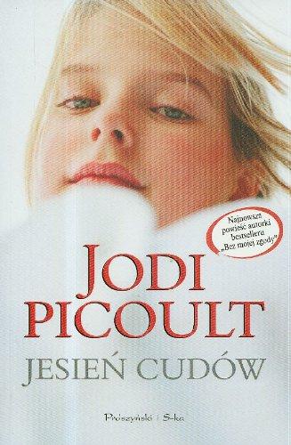 Jesien cudow: Picoult, Jodi