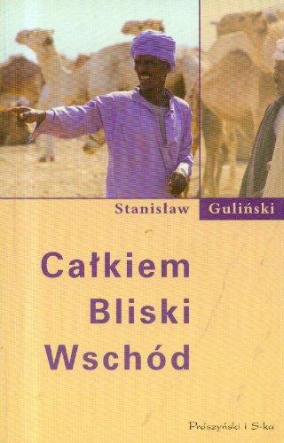 Calkiem Bliski Wschod: Gulinski, Stanislaw