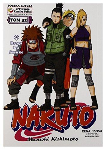 9788374711265: Naruto tom 32 [KSIAZKA]
