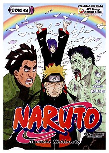 9788374711999: Naruto tom 54 [KSIAZKA]