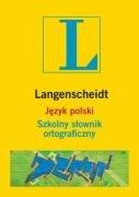 9788374763677: Jezyk polski Szkolny slownik ortograficzny
