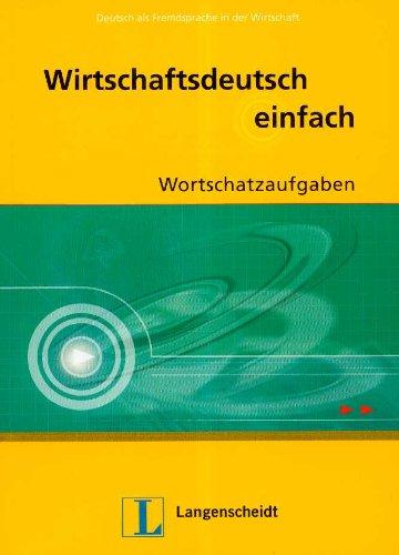 9788374764599: Wirteschaftsdeutsch einfach -Wortschatzaufgabe