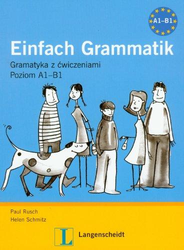 9788374766616: Einfach grammatik Gramatyka z cwiczeniami