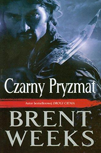 """9788374801997: Czarny Pryzmat - Brent Pryzmat [KSIÄ""""??KA]"""