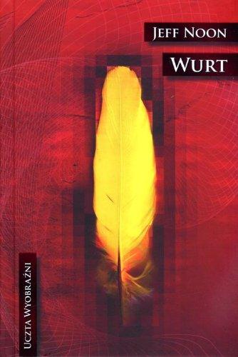 9788374803632: Uczta wyobrazni Wurt