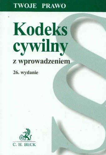Kodeks cywilny z wprowadzeniem Wydanie 26: Flisek, Aneta (red.