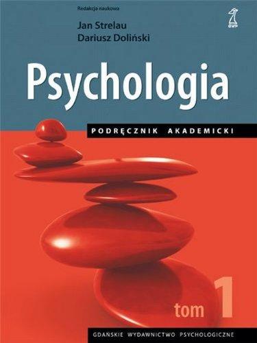 9788374891394: Psychologia Podrecznik akademicki Tom 1
