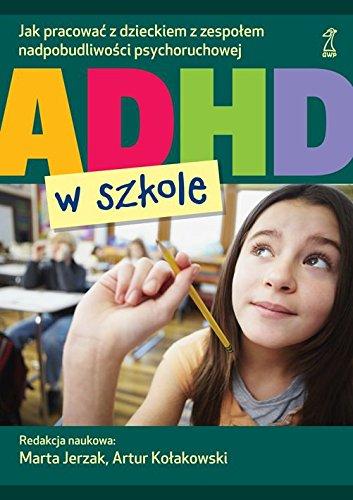 9788374895972: ADHD w szkole