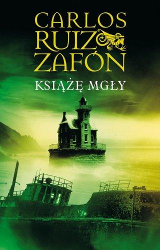 Ksiaze Mgly: Carlos Ruiz Zafon