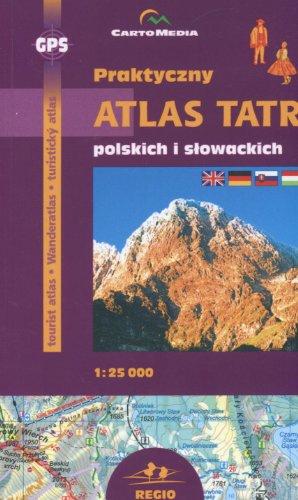 9788374990523: Praktyczny atlas Tatr polskich i slowackich 1:25 000