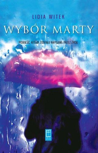 9788375021912: Wybor Marty (polish)