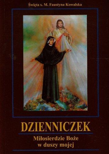 9788375024555: Dzienniczek Milosierdzie Boze w duszy mojej