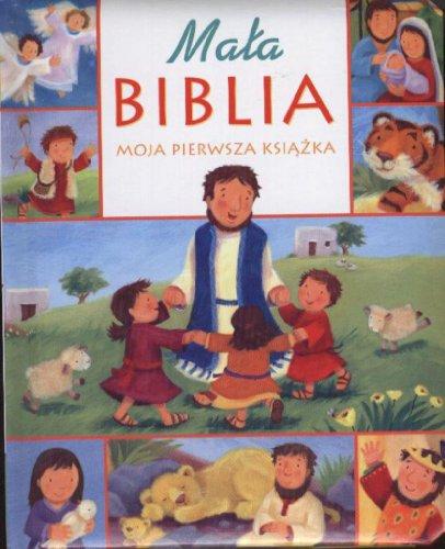 9788375050127: My Little Bible Board Book / POLISH CHILDREN'S BIBLE / Mala Biblia Moja Pierwsza Ksiazka