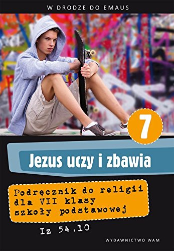 Katechizm 7 Jezus uczy i zbawia W: Unknown