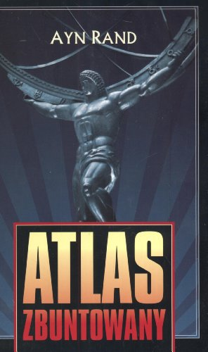 9788375060850: Atlas zbuntowany