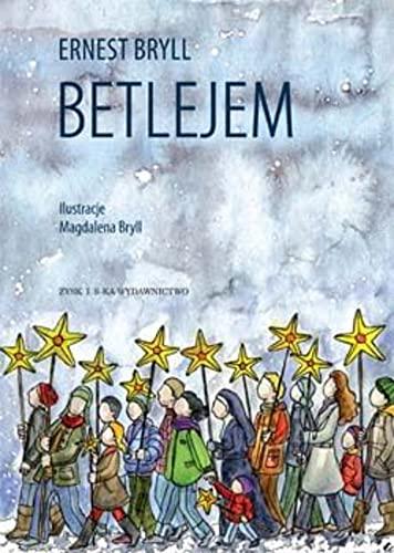 Betlejem: Bryll, Ernest
