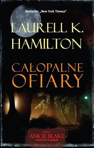 Calopalne ofiary (polish): Hamilton Laurell K.