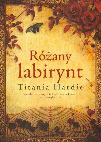 Rozany labirynt: Titania Hardie