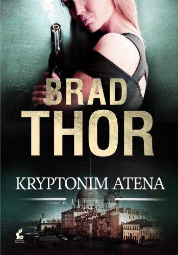 Kryptonim Atena: Thor, Brad