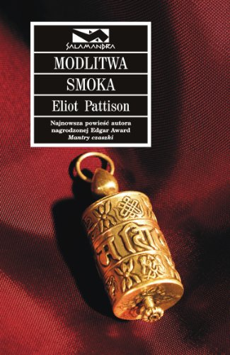 Modlitwa smoka: Pattison, Eliot