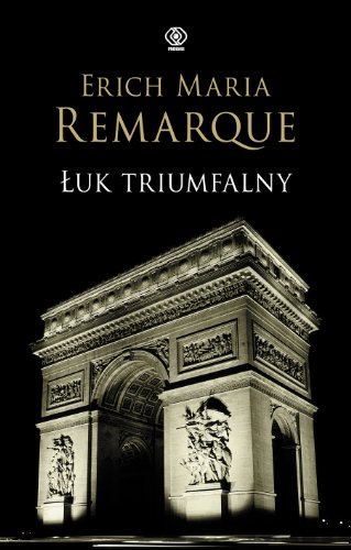 9788375102673: Luk Triumfalny