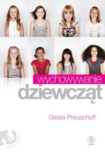 9788375108378: Wychowywanie dziewczat Polska wersja jezykowa